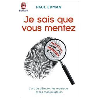 SAIS TÉLÉCHARGER PAUL EKMAN QUE JE GRATUIT PDF MENTEZ VOUS