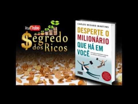 Audiolivro 1 2 Desperte O Milionario Que Ha Em Voce Com