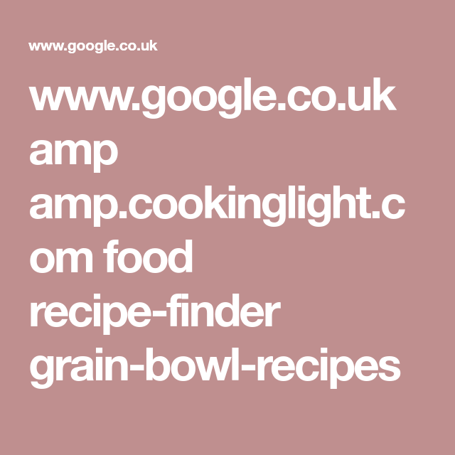 Google amp ampokinglight food recipe finder grain google amp ampokinglight food recipe forumfinder Images