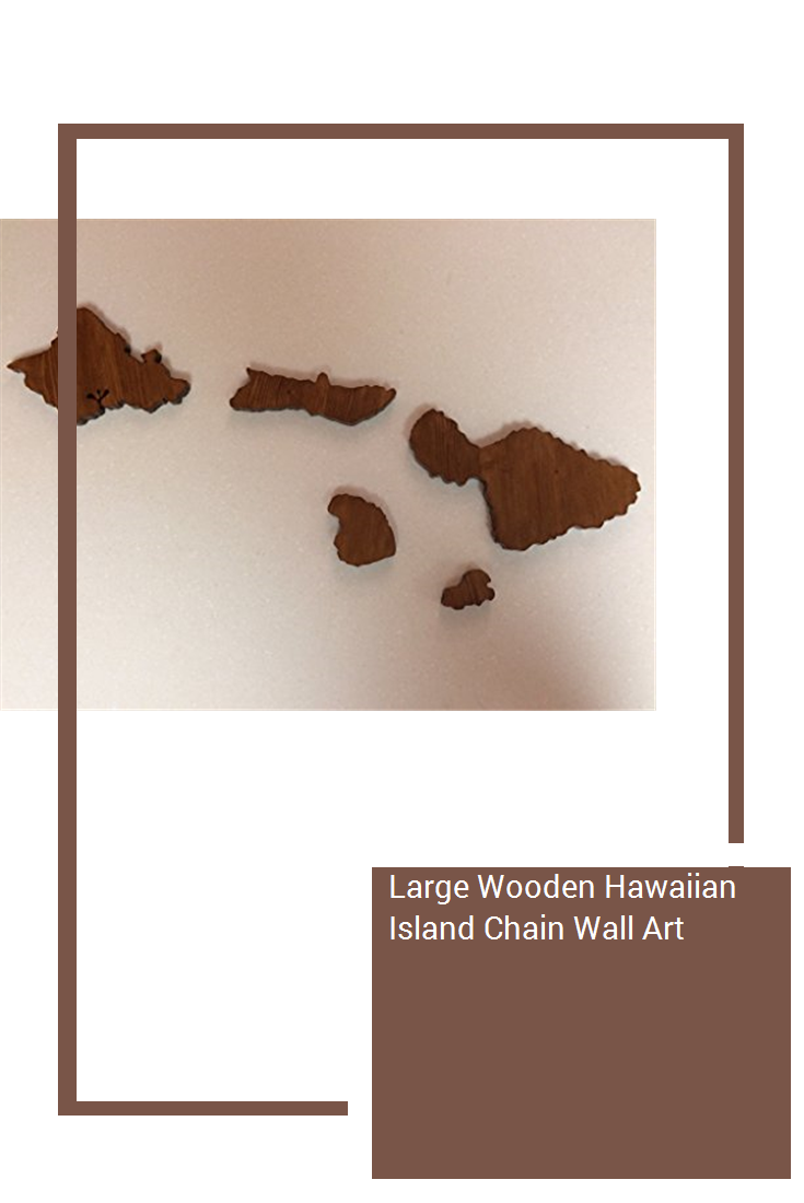 Large Wooden Hawaiian Island Chain Wall Art Island Chain Hawaiian Islands Wall Art