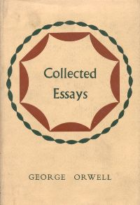 Collected Essays - by George Orwell | Al Moseley's Top 10 Books ...