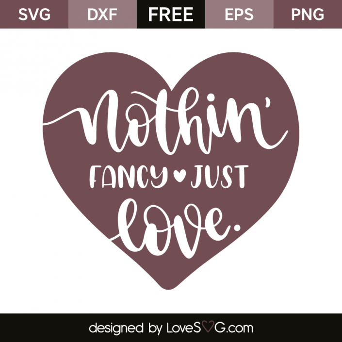 Download Nothin' fancy just love | Hand lettering alphabet, Word ...