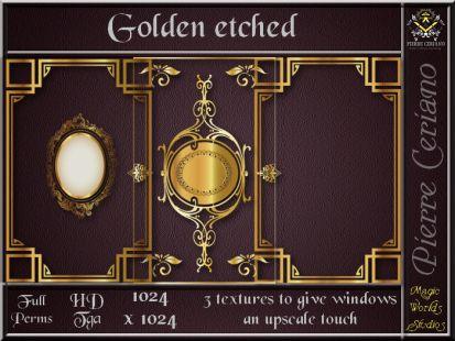 Golden etched