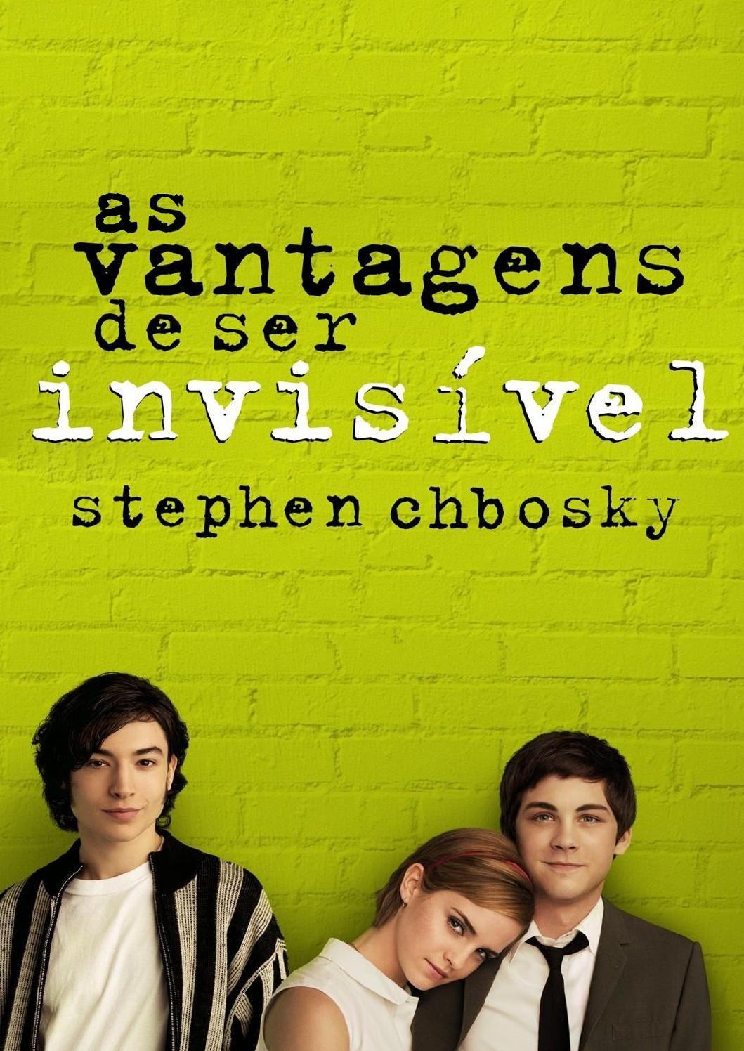 As Vantagens De Ser Invisivel Stephen Chbosky Em 2020 As