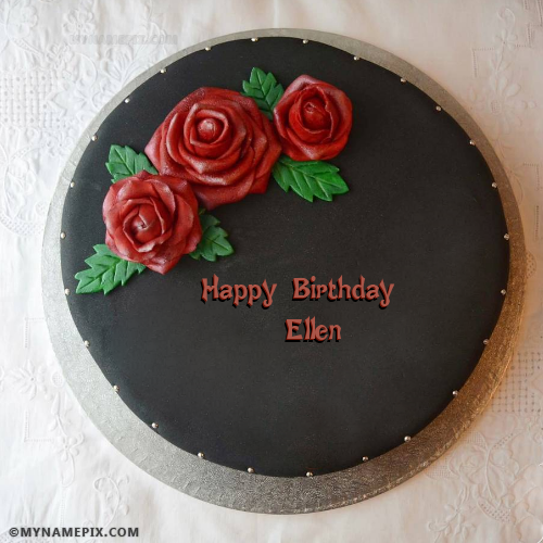 The Name Ellen Is Generated On Amazing Chocolate Birthday Cakes