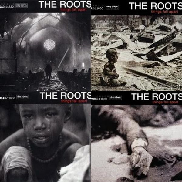 The Roots Things Fall Apart 1999 S L E E V A G E