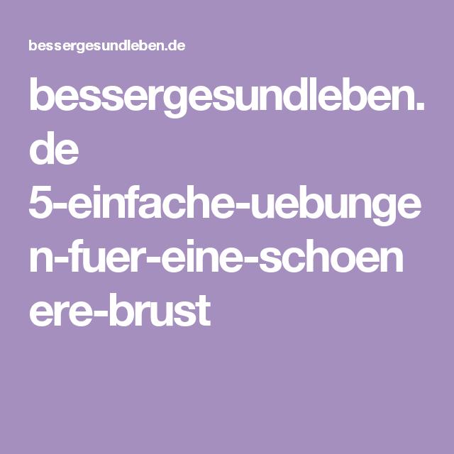 bessergesundleben.de 5-einfache-uebungen-fuer-eine-schoenere-brust