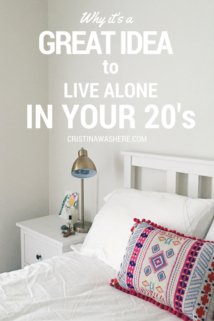 Why It S A Great Idea To Live Alone In Your 20 S Living Alone Tips Living Alone Bedroom Ideas For Small Rooms Women