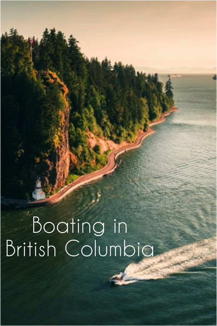 Best boating in british columbia british columbia boat