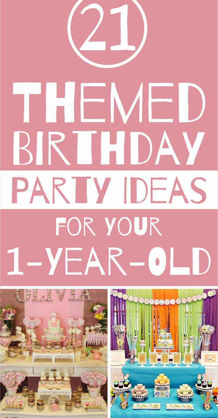 Ad 21 themed birthday party ideas for your 1yearold 1