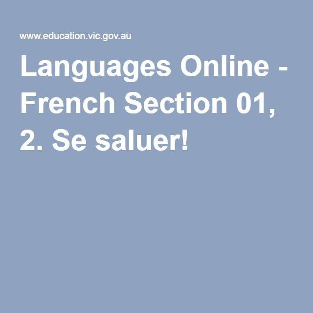 Languages Online - French Section 01, 2. Se saluer! | French ...