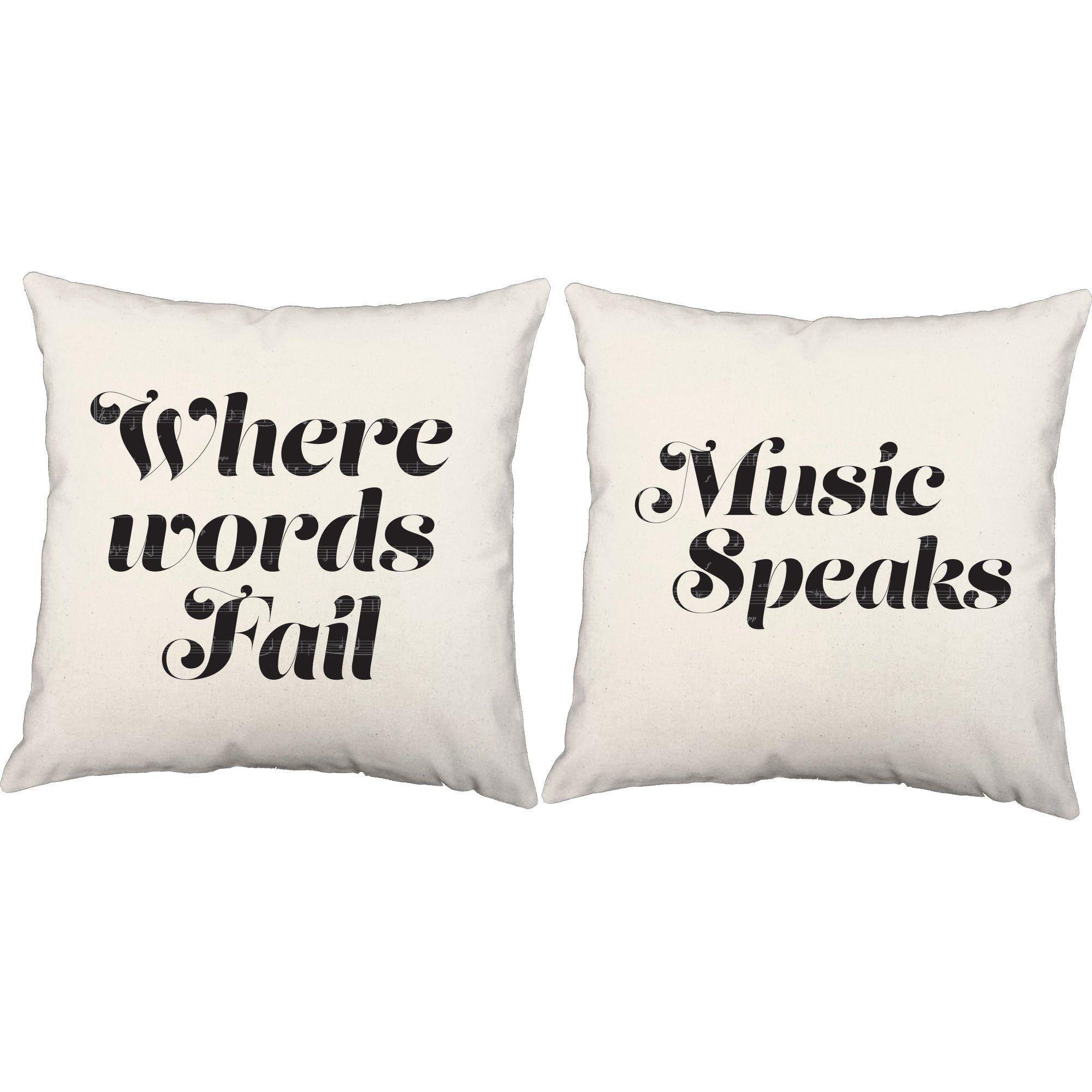 Where Words Fail Music Speaks Throw Pillows