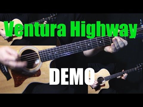 Lesson How To Play Ventura Highway On Guitar By America Acoustic Guitar Lesson Tutorial Youtube Guitar Lessons Tutorials Guitar Acoustic Guitar Lessons