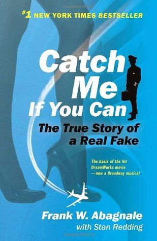 Catch Me If You Can True Stories Frank Abagnale True Crime