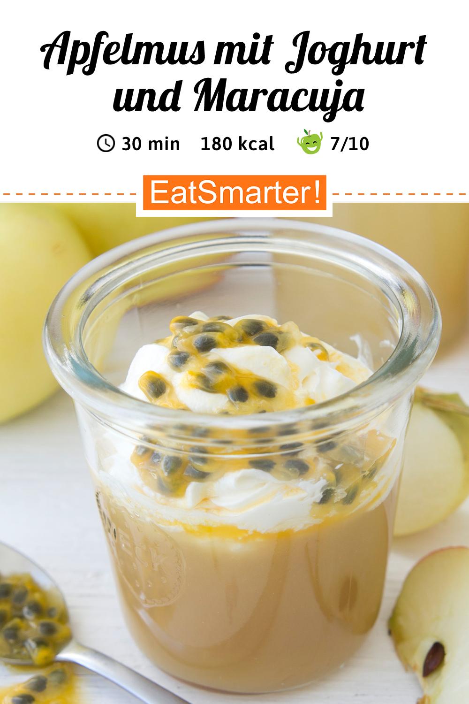 Apfelmus Mit Joghurt Und Maracuja Rezept Vegetarische Desserts Apfelmus Maracuja