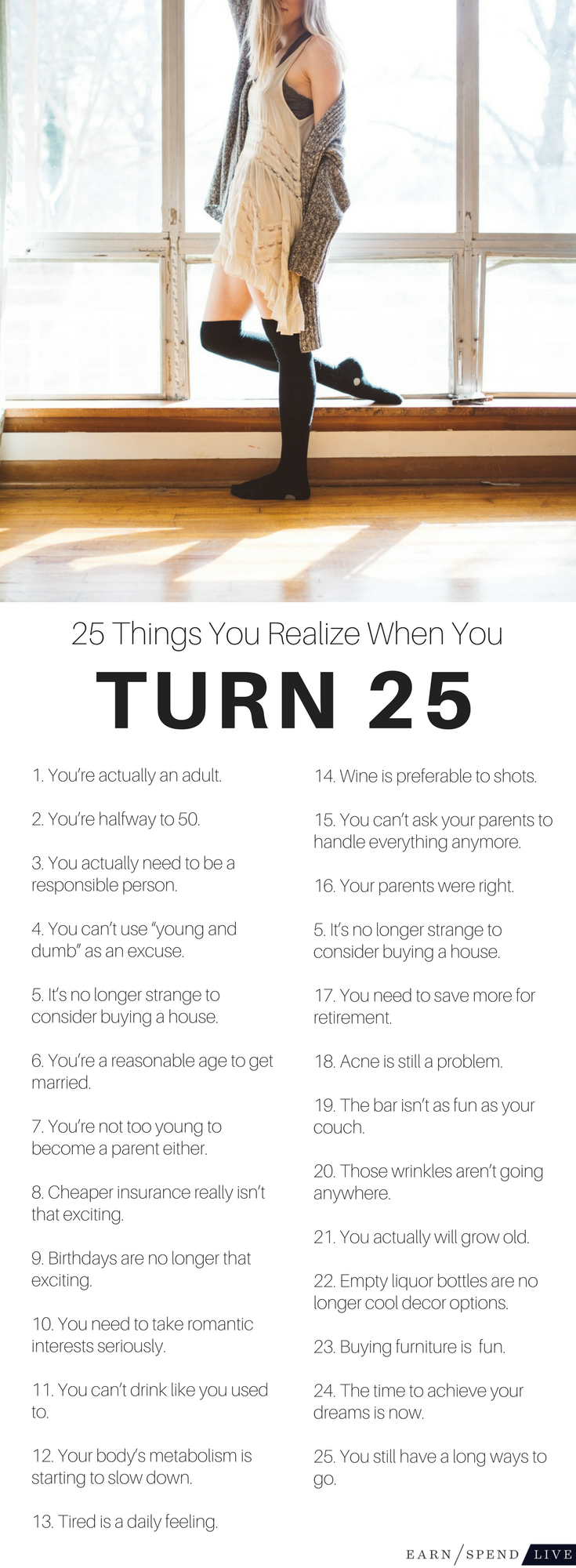 25 Things You Realize When You Turn 25 25th birthday Truths and