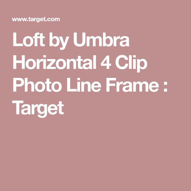 Loft By Umbra Horizontal 4 Clip Photo Line Frame Lofts And Frames