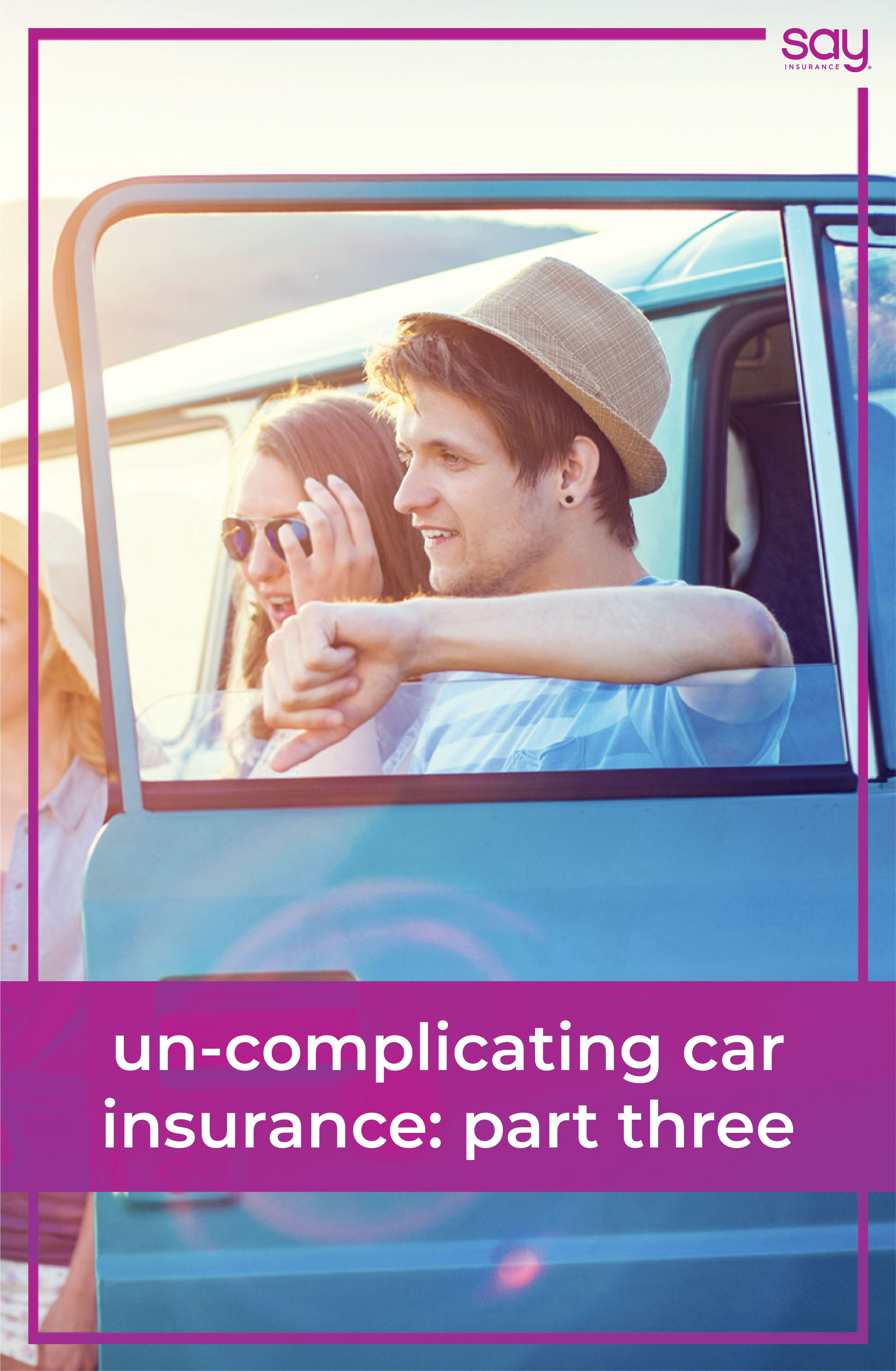 Un Complicating Car Insurance Part Three With Images Car