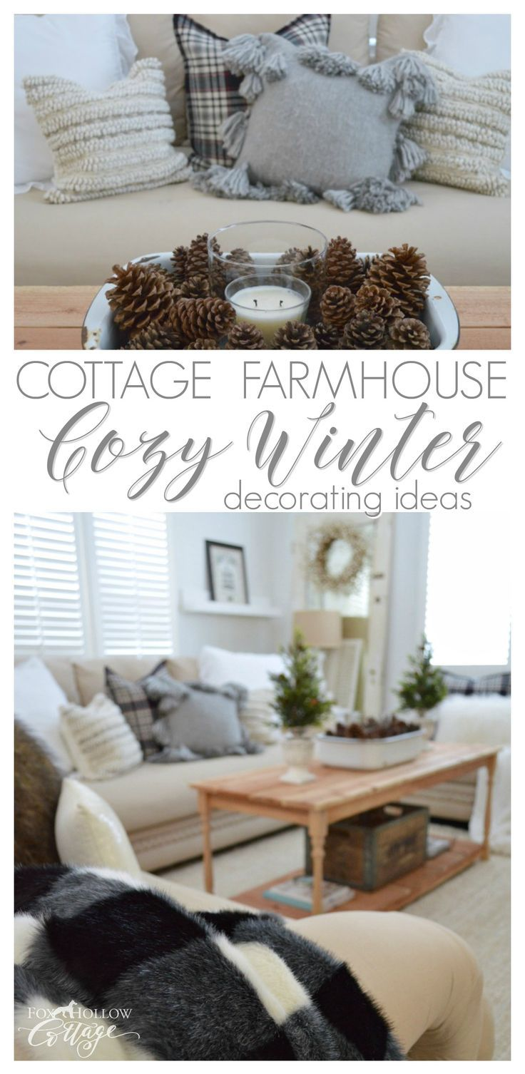 Cozy Cottage Farmhouse Winter Decorating Ideas | Farmhouse living ...