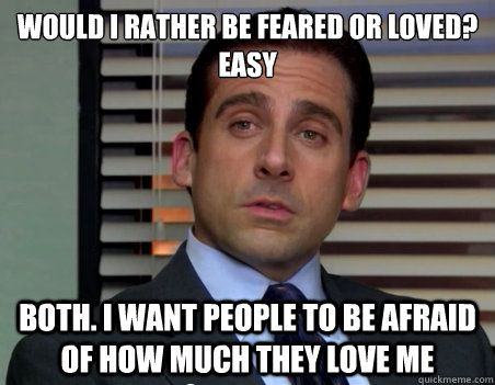michael-scott-the-office-need-to-be-loved-quote