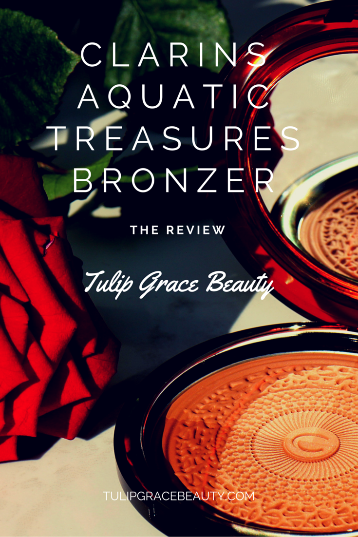 A review of the Clarins Aquatic Treasures Bronzer on tulipgracebeauty.com