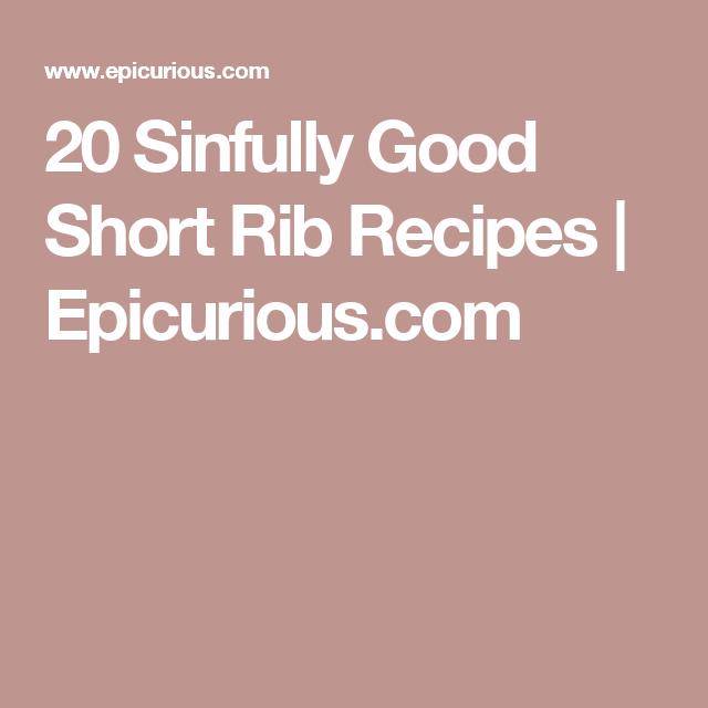 20 Sinfully Good Short Rib Recipes | Epicurious.com