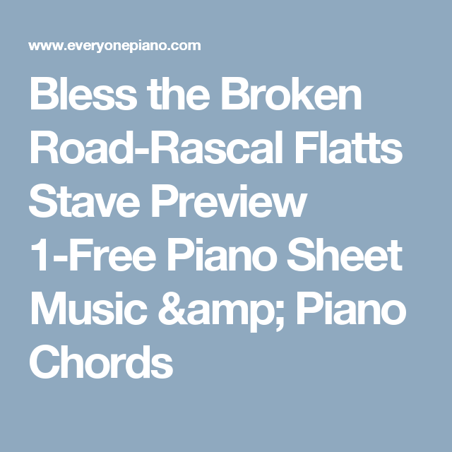 Bless The Broken Road Rascal Flatts Stave Preview 1 Free Piano Sheet