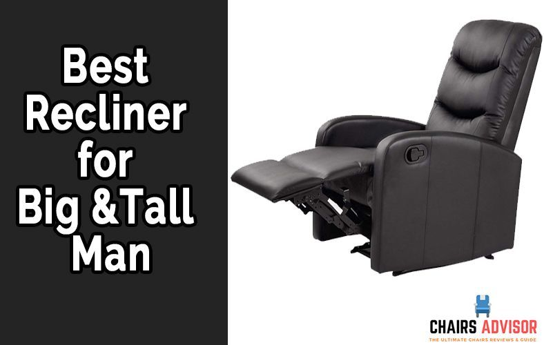 Top 5 Best Recliner For Big And Tall Man Reviews And Buying Guide Tall Guys Recliner Man Chair