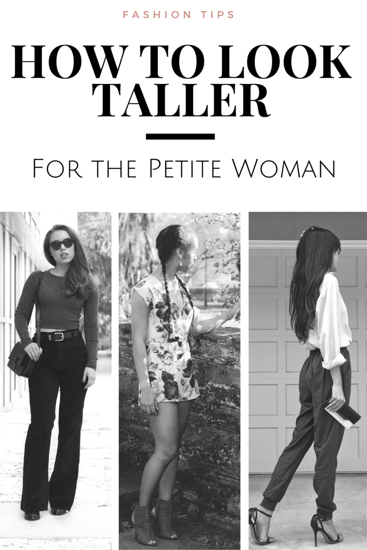Follow these essential fashion tips on how to look taller with what you already have in your closet. These tips are great for the petite woman.
