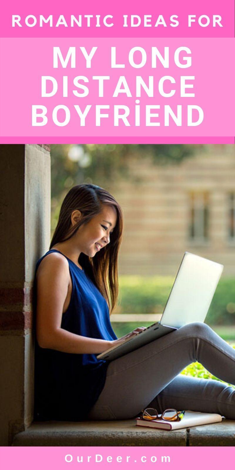 Romantic Ideas For My Long Distance Boyfriend Our Deer