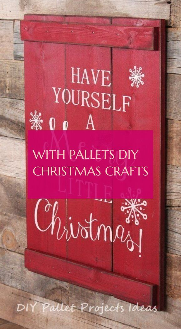 With Pallets diy christmas crafts