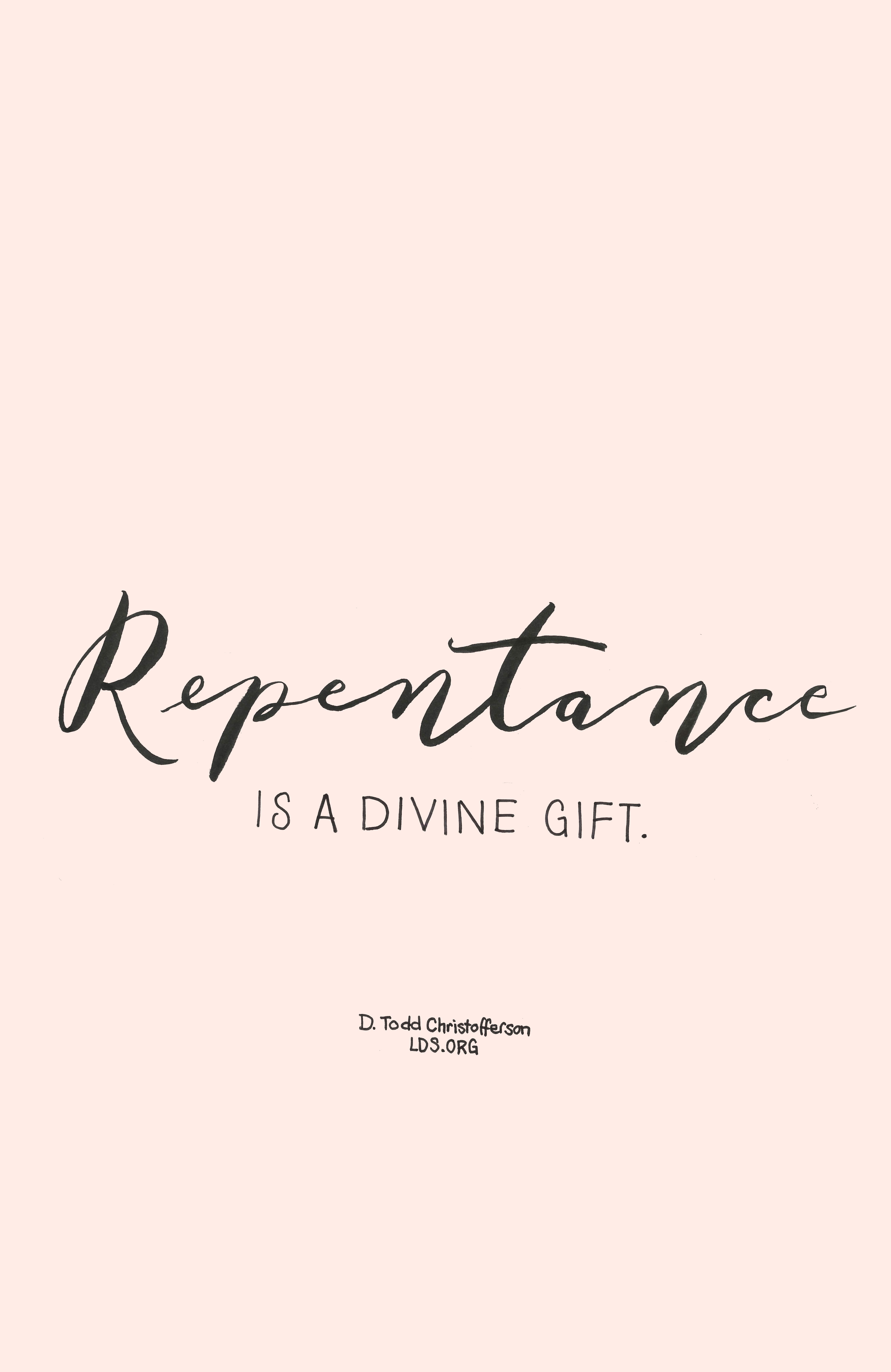 Repentance is a divine gift d todd christofferson lds faith repentance is a divine gift d todd christofferson lds faith stopboris Choice Image