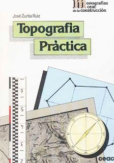 Libro En Pdf De Topografia Practica Y Tecnica Para Ingenieria Geologia Construcciones Descargar Gratis Por M Topografia Libros De Topografia Topograficas