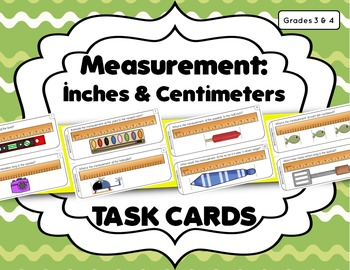 Measurement Task Cards: Inch, 1/2 Inch, & Centimeter (Corresponding PowerPoint)