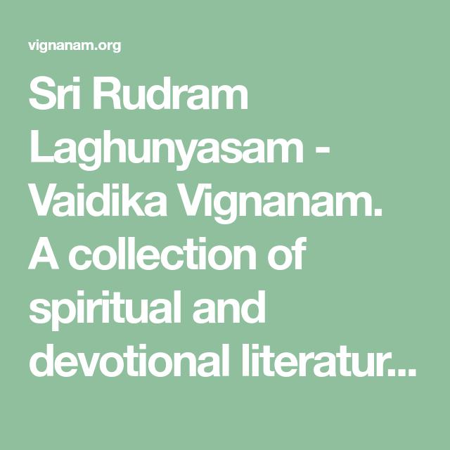 Sri Rudram Laghunyasam Vaidika Vignanam A Collection Of Spiritual And Devotional Literature In Various Indian Languag In 2020 Literature Indian Language Devotions