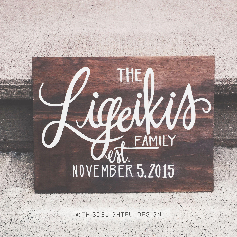Family established custom calligraphy wood sign wedding