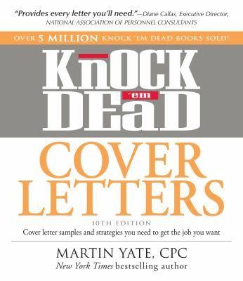 Knock Em Dead Cover Letters Cover Letter Sample Cover Letter Get The Job