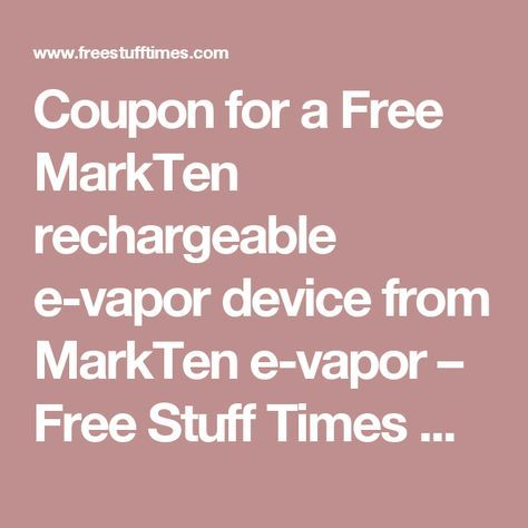 Coupon for a Free MarkTen rechargeable evapor device from