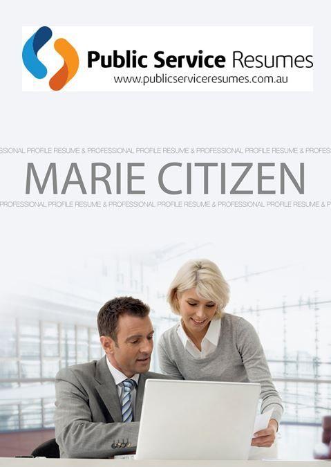 Government Selection Criteria Resume Writers Public Service Resumes Professional Resume Resume Design Professional Resume