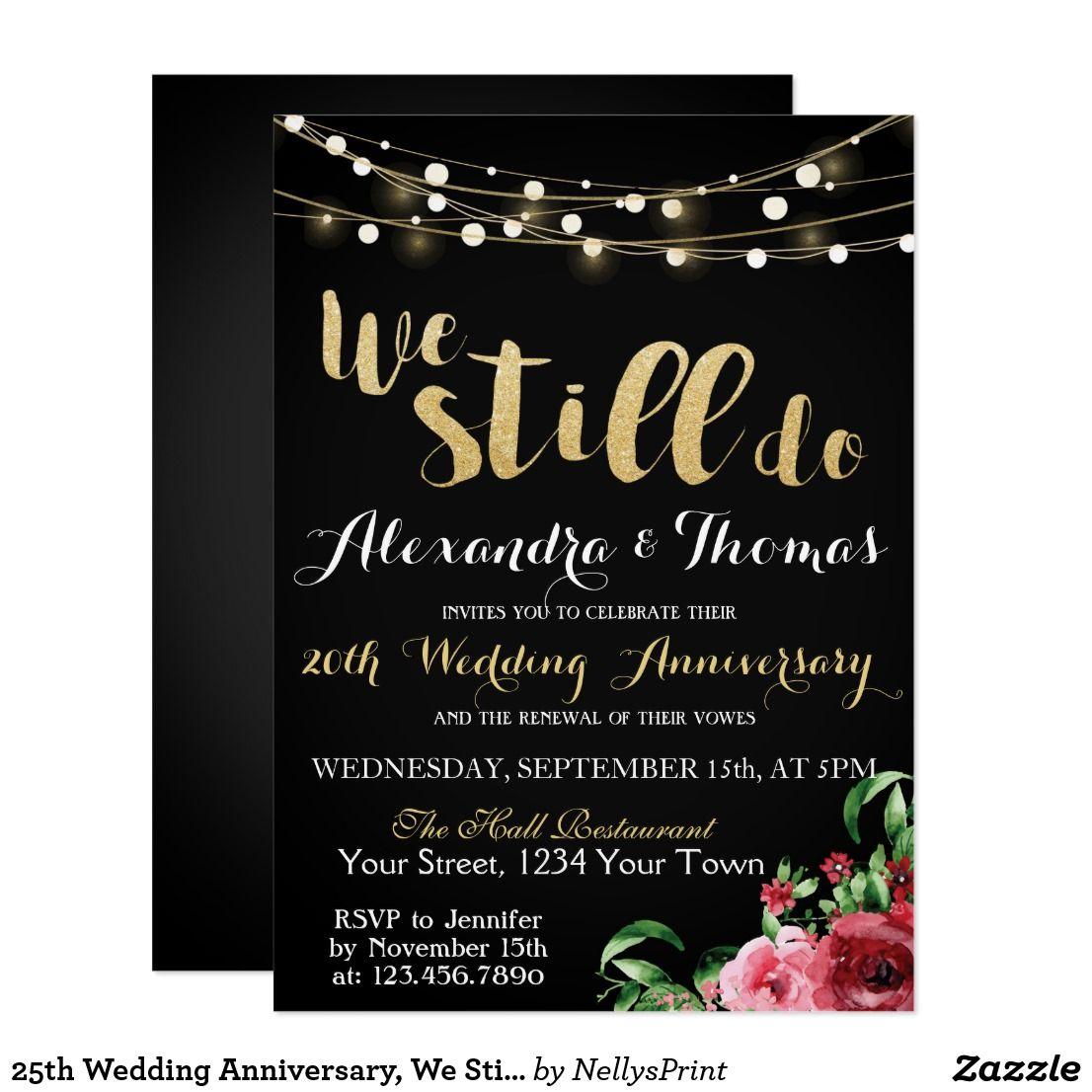 25th Wedding Anniversary, We Still do Anniversary