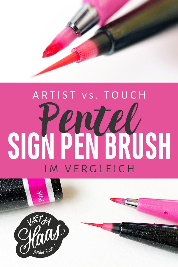 Brush Pens Im Vergleich Pentel Sign Pen Brush Artist Vs Sign Pen