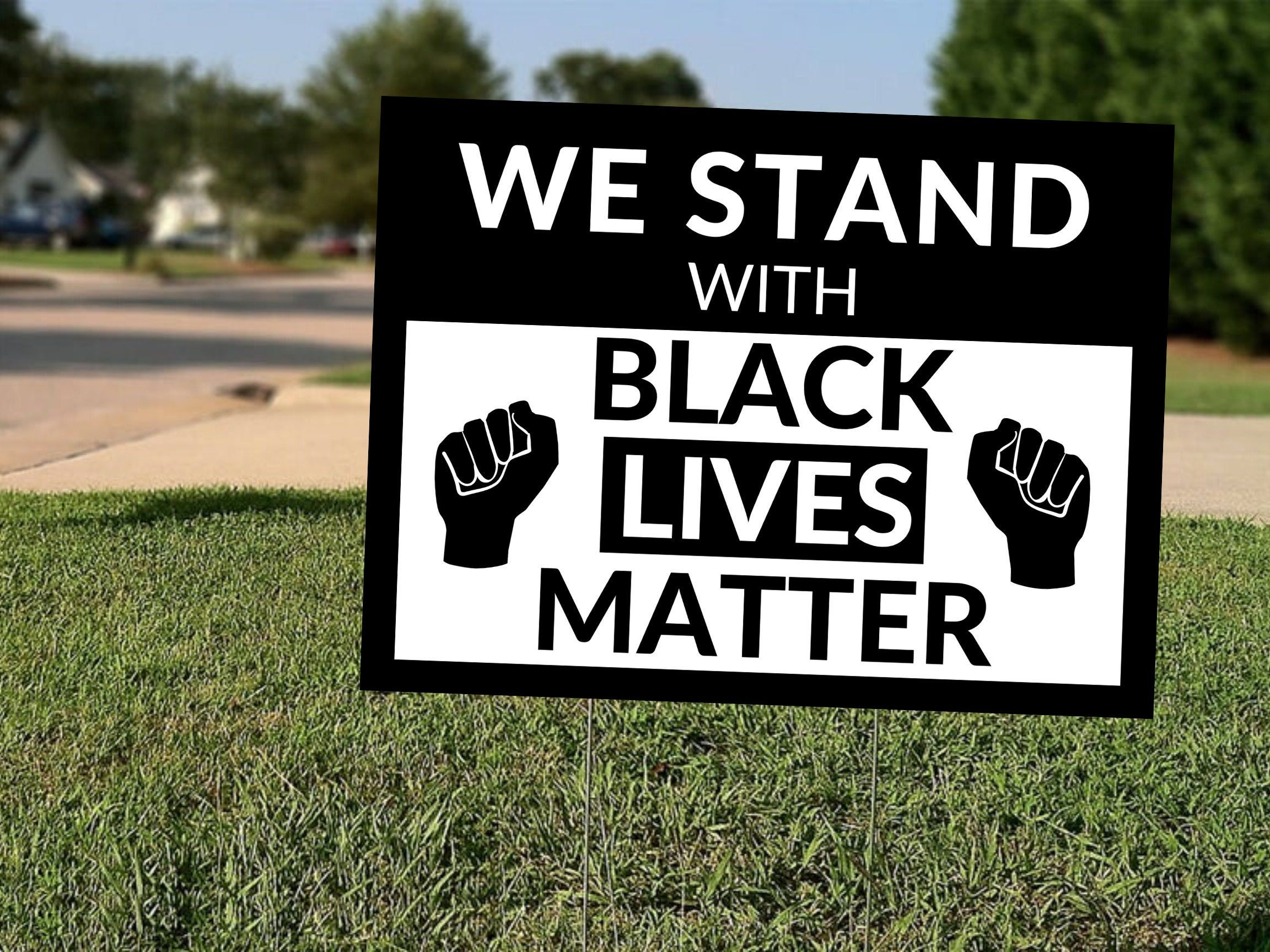 We Stand With Black Lives Matter Lawn Sign Digital Download Etsy Black Lives Matter Black Lives Lives Matter