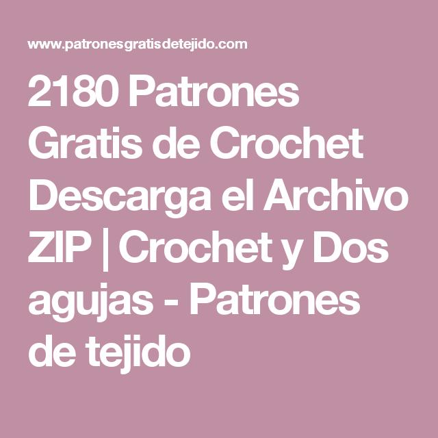 2180 Patrones Gratis de Crochet Descarga el Archivo ZIP | Crochet y ...