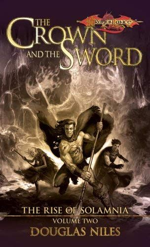 Book Cover Of The Crown And The Sword Novels Dragonlance