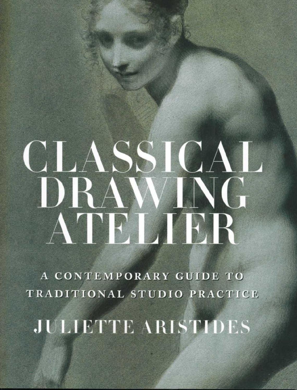 Classical-Drawing-Atelier-Juliette-Aristides_2 | Pinterest | Anatomía
