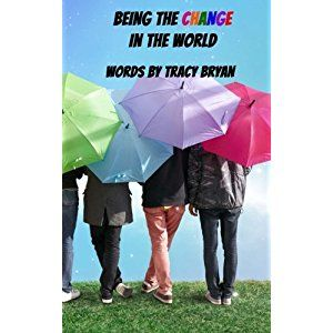 #BookReview of #BeingTheChangeInTheWorld from #ReadersFavorite - https://readersfavorite.com/book-review/being-the-change-in-the-world  Reviewed by Rosie Malezer for Readers' Favorite  Being the Change in the World is a self-help book written by Tracy Bryan, aimed at lowering anxiety in children. Written for young readers, it deals with the state of the world today, and how current events might lead a child to be sad, worried or afraid. These feelings become much worse when those current…