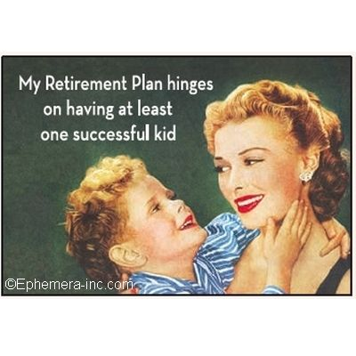Photo of My Retirement plan hinges on having at least one successful kid
