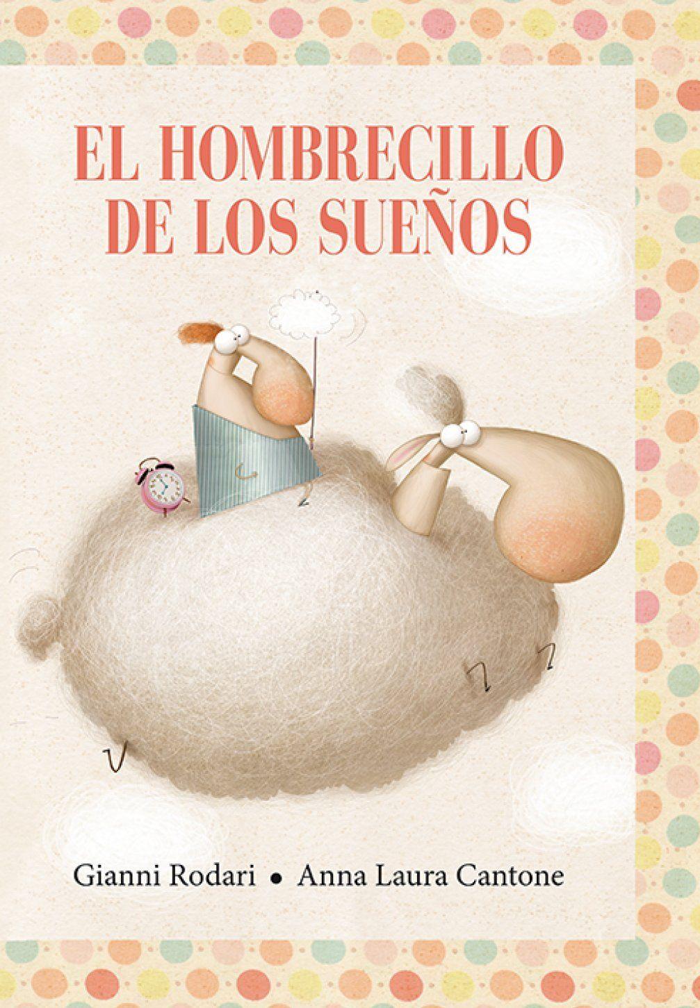 El hombrecillo de los sueños es un libro mágico que nos enseña a no tener  miedo