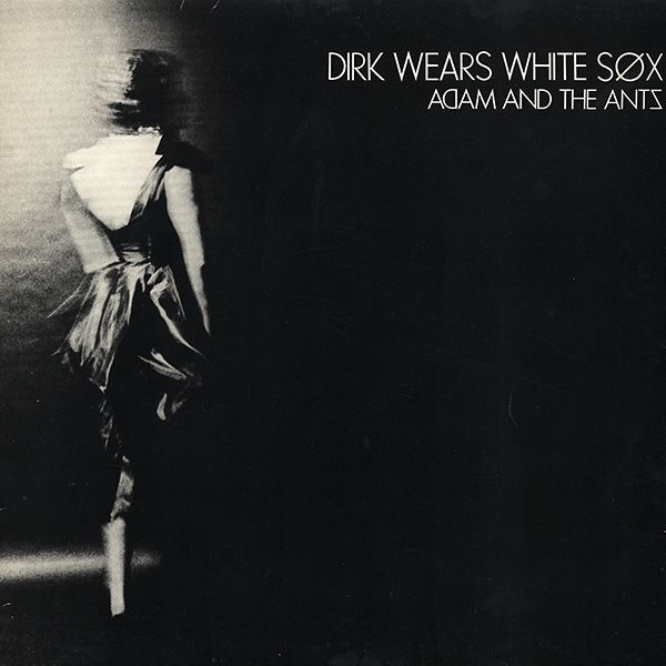 Adam And The Ants Dirk Wears White Sox Label Do It Records Ride 3 Format Vinyl Lp Album Country U Music Album Covers White Sock Classic Songs