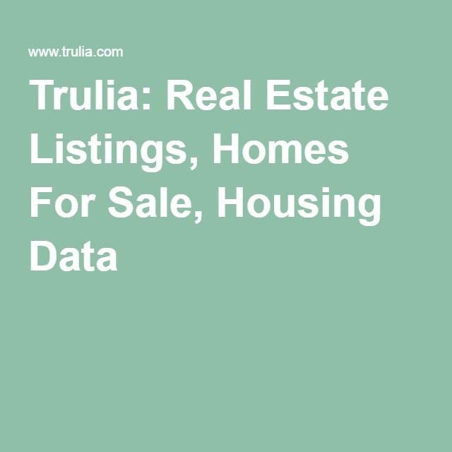 Trulia Real Estate Listings Homes For Sale Housing Data: Real Estate, Estate Homes, Rental Property